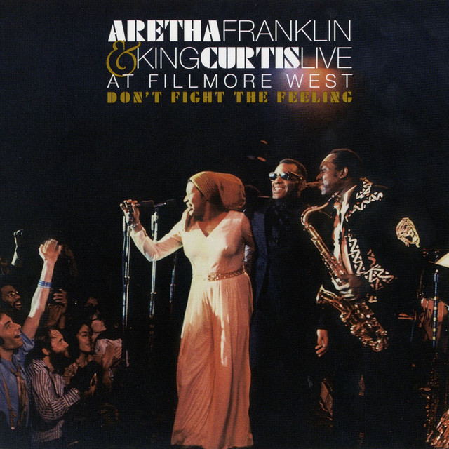 Don't Fight The Feeling - The Complete Aretha Franklin & King Curtis Live At Fillmore West Albumcover