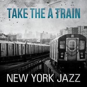 Take the A Train - New York Jazz - George Shearing