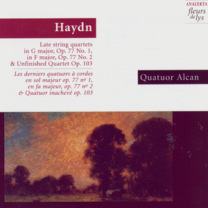 Haydn: Late string quartets: in G major, Op.77 No.1, in F major Op.77 No.2 & Unfinished Quartet Op.103 Albumcover