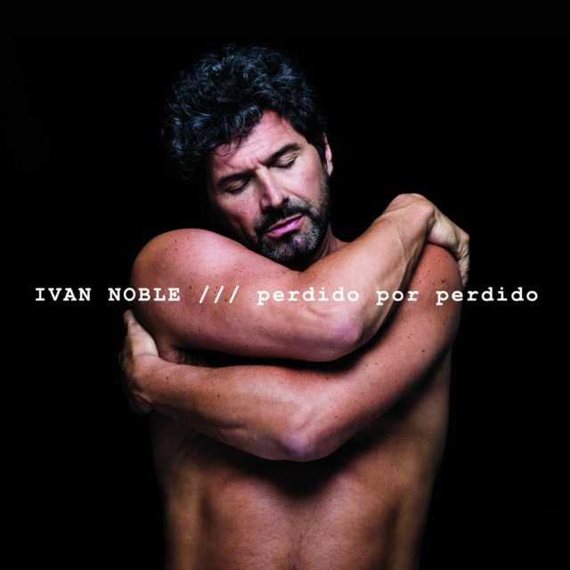 Album cover for Perdido por Perdido by Ivan Noble