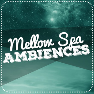 Mellow Spa Ambiences Albumcover