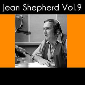 Jean Shepherd, Vol. 9 Audiobook