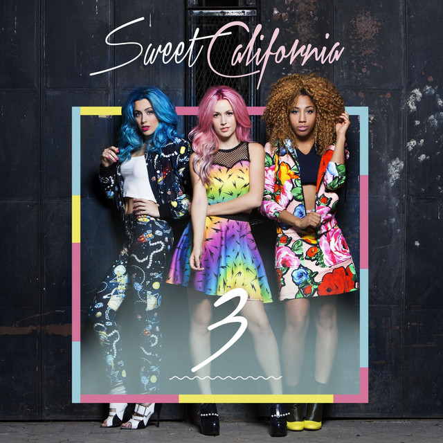 Album cover for 3 by Sweet California