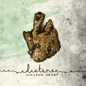 Wooden Heart - Listener