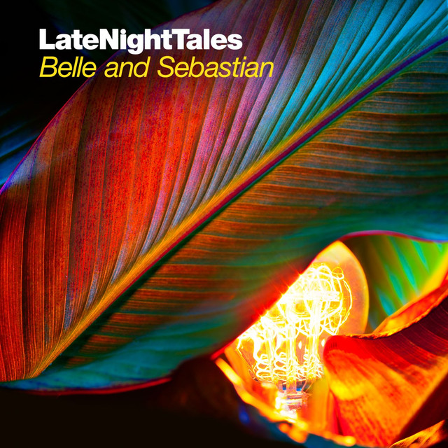 Late Night Tales: Belle & Sebastian, Vol. II (Sampler) Albumcover