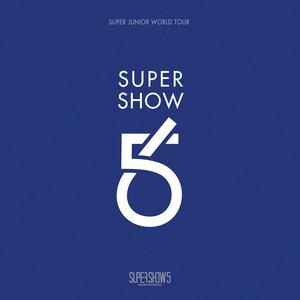 SUPER SHOW 5 - SUPER JUNIOR The 5th WORLD TOUR (Live)