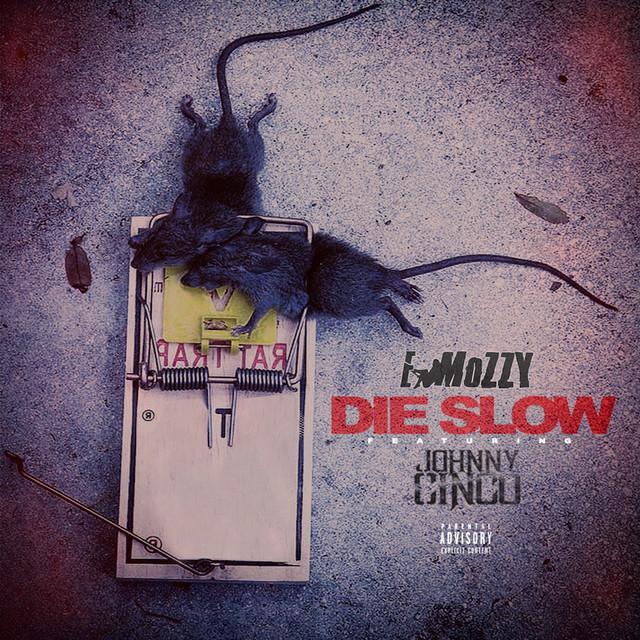 Die Slow