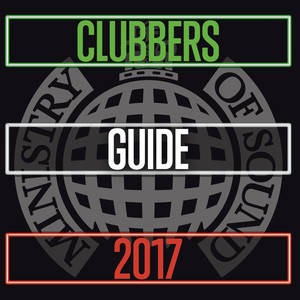 Ministry of Sound Clubbers Guide 2017