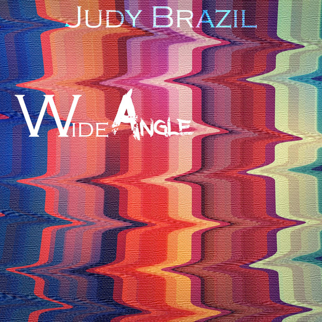 Album cover for Wide Angle by Judy Brazil
