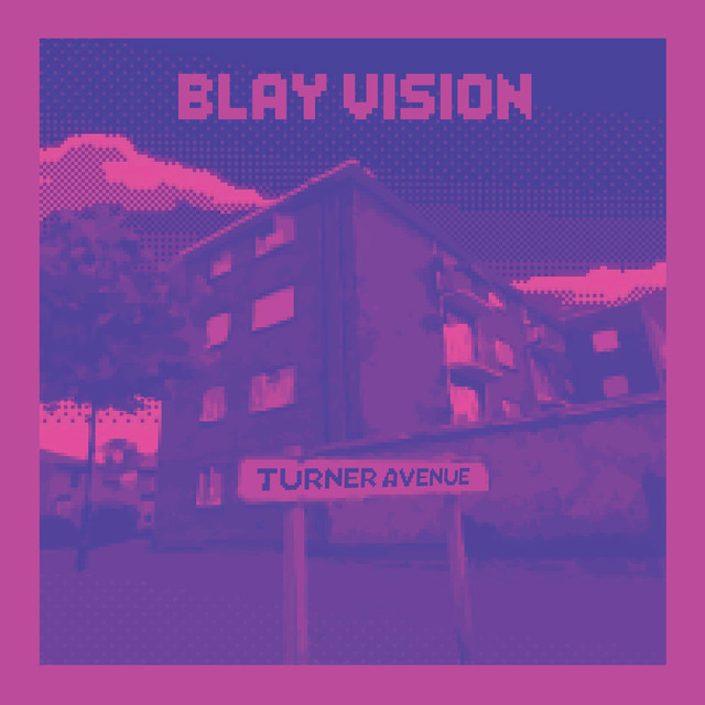 Album cover for Turner Ave. by Blay Vision