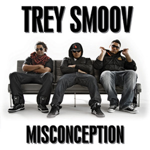 Misconception - Trey Smoov