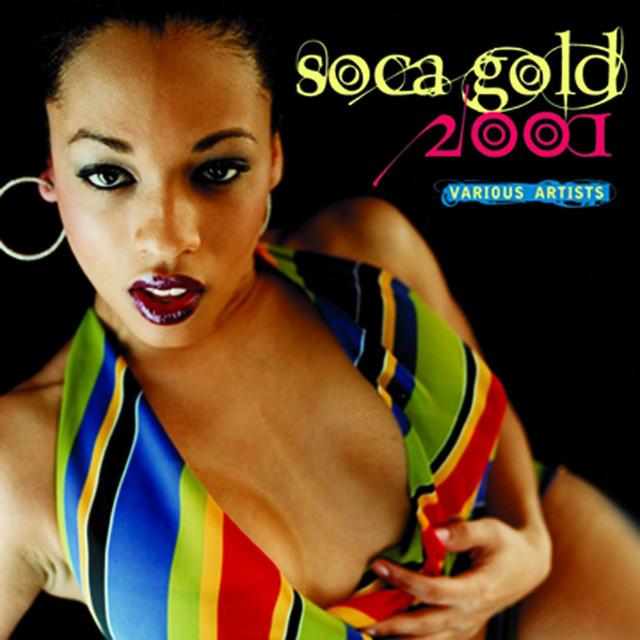 Soca Gold 2001 Soca Gold 2001 album cover