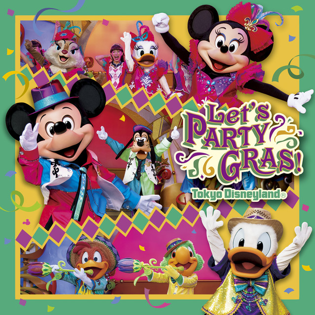 Let's Party Gras! - Tokyo Disneyland, a song by Tokyo