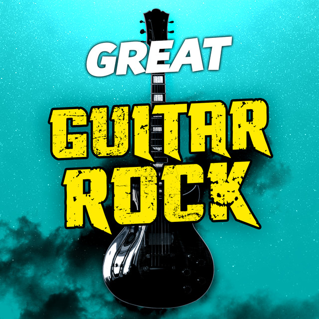 Play Later New Release: Great Guitar Rock by Best Guitar Songs