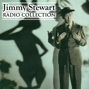 Jimmy Stewart - Radio Collection Audiobook