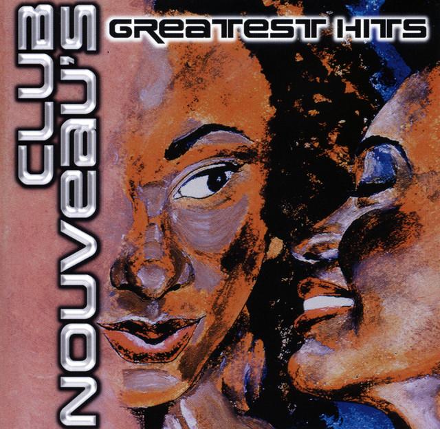 Club Nouveau's Greatest Hits