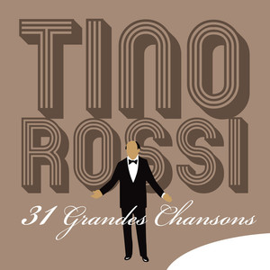 Tino Rossi: 31 Grandes chansons album