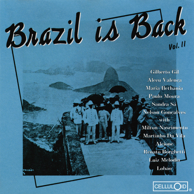 Brazil is Back Vol. II