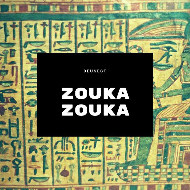 Zouka Zouka