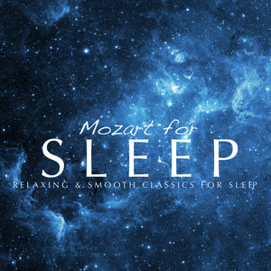 Mozart For Sleep