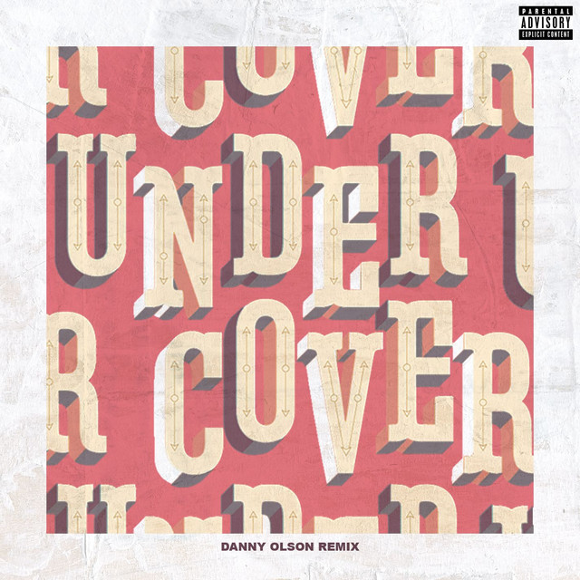 Undercover (Danny Olson Remix)