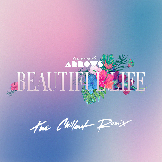 Beautiful Life (The Chillout Remix)