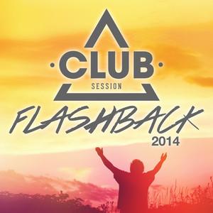 Club Session Flashback 2014 album