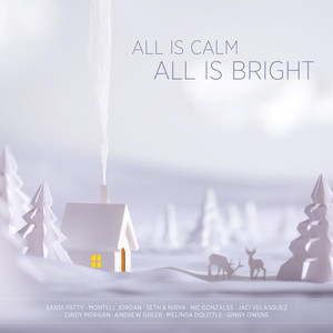 All Is Calm, All Is Bright - (empty)