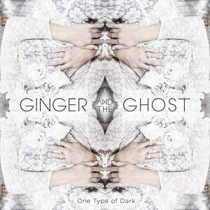 Ginger & The Ghost