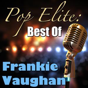 Pop Elite: Best Of Frankie Vaughan