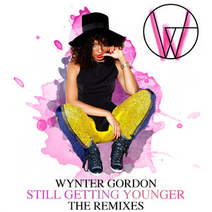 Copertina di Wynter Gordon - Still Getting Younger - Third Party Vocal Remix