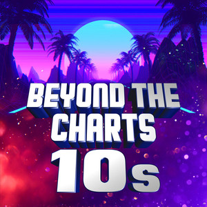 Beyond the Charts 10s