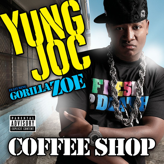 Coffee Shop (feat. Gorilla Zoe)