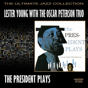 Lester Young, The Oscar Peterson Trio Indiana cover