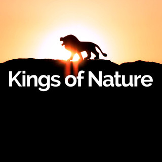 Kings of Nature