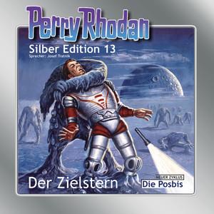 Der Zielstern - Perry Rhodan - Silber Edition 13 Hörbuch kostenlos