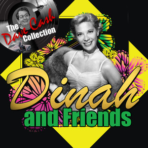 Dinah and Friends (The Dave Cash Collection) album