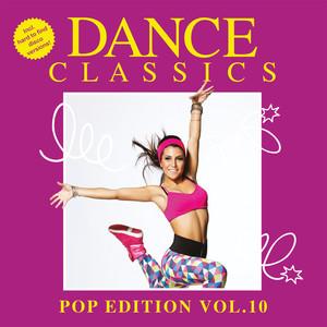Dance Classics - Pop Edition Volume 10 album