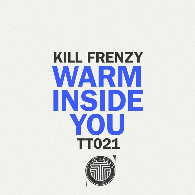 Twin Turbo 021 - Warm Inside You