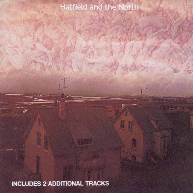Hatfield & The North