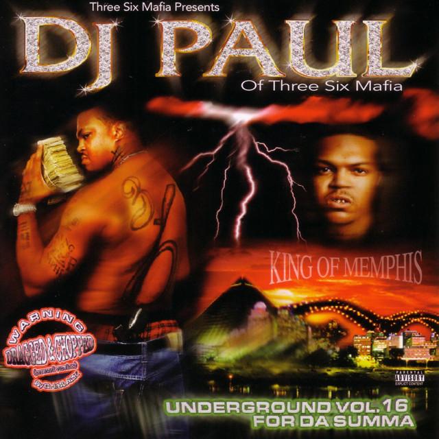 For Da Summa: Underground Vol.16 (Dragged & Chopped)