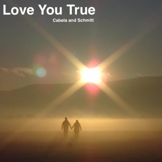 """Listen to """"Love You True"""" by Cabela and Schmitt on Fresh Indie Sounds by Curators Playlist"""