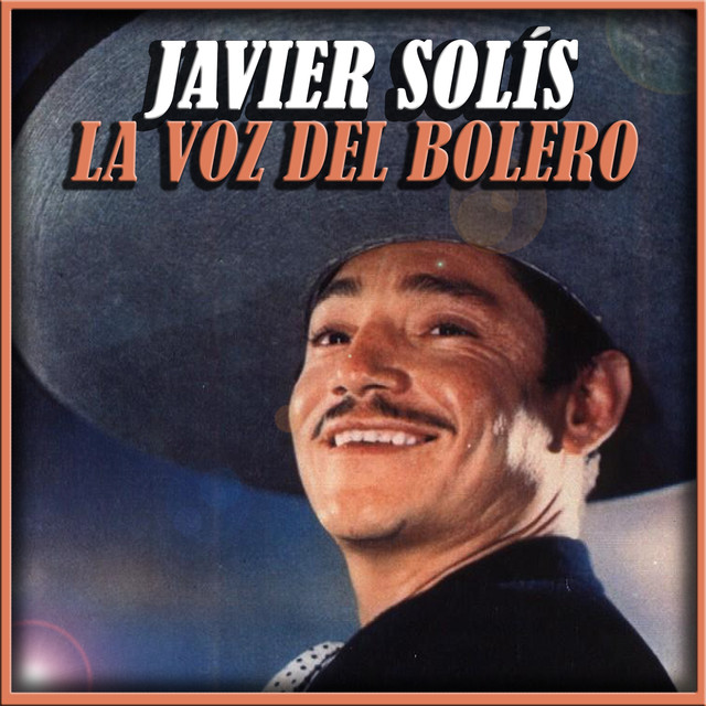 Javier Solis la Voz del Bolero Albumcover