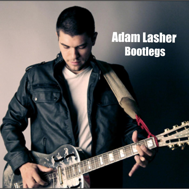 Bootlegs by Adam Lasher on Spotify