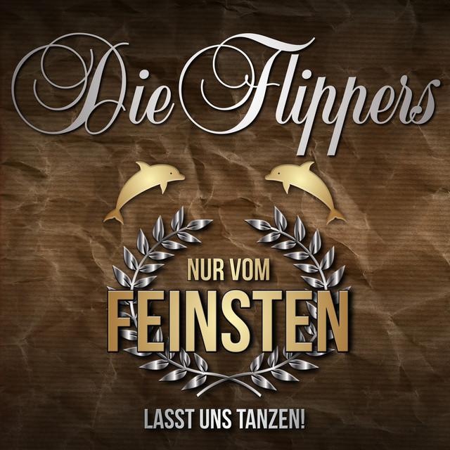 Album cover for Nur vom Feinsten - Lasst uns tanzen! by Die Flippers
