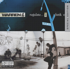 Regulate… G Funk Era  - Warren G
