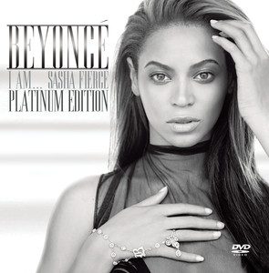 I AM...SASHA FIERCE - Platinum Edition