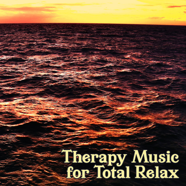 Therapy Music for Total Relax: Massage & Sleep Cure, Nature Sounds for Deep Relaxation and Meditation