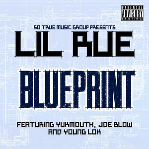 Blueprint (feat. Yukmouth, Joe Blow & Young Lox) Albümü