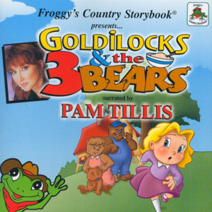 Froggy's Country Storybook Present: Golilocks and The Three Bears album